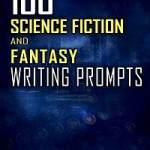 Cover Redesign for 100 Science Fiction and Fantasy Writing Prompts