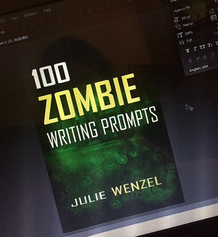 Zombie Writing Prompt Julie Wenzel