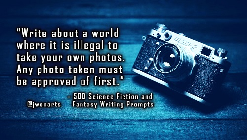 science fiction writing prompts camera julie wenzel