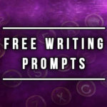 Combat Writer's Block with Free Science Fiction and Fantasy Prompts